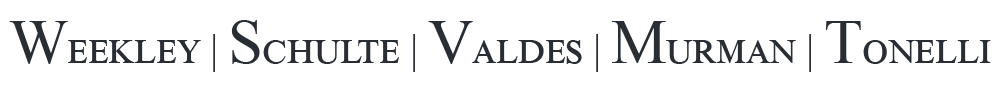 WEEKLEY | SCHULTE | VALDES | MURMAN | TONELLI